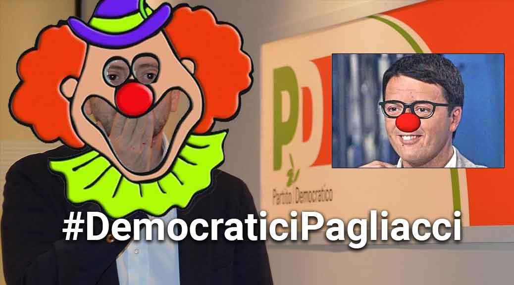 Dp, #DemocraticiPagliacci