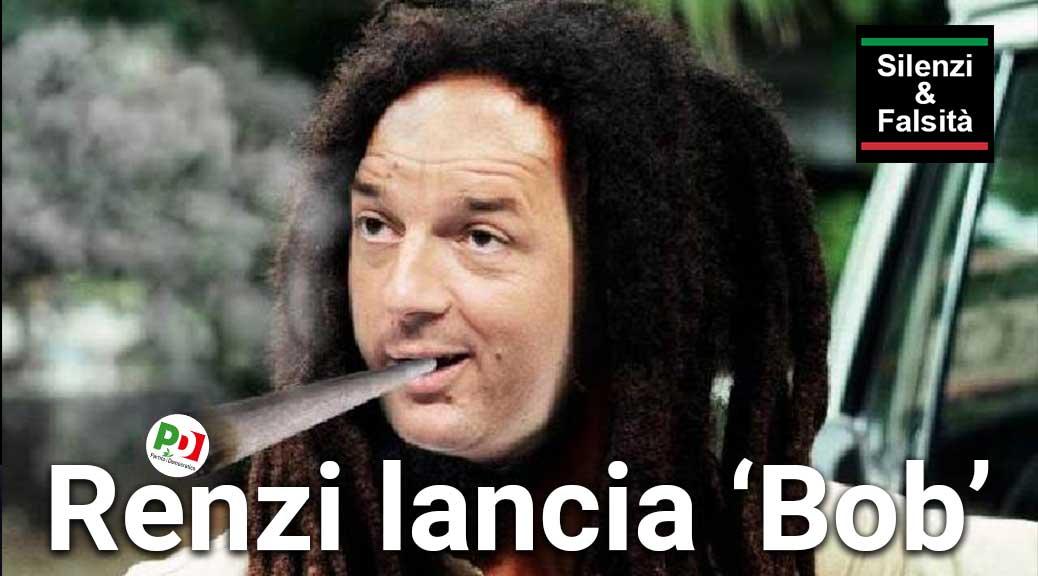 Renzi lancia la piattaforma web 'Bob'. Come Bob Kennedy (o Bob Marley?)