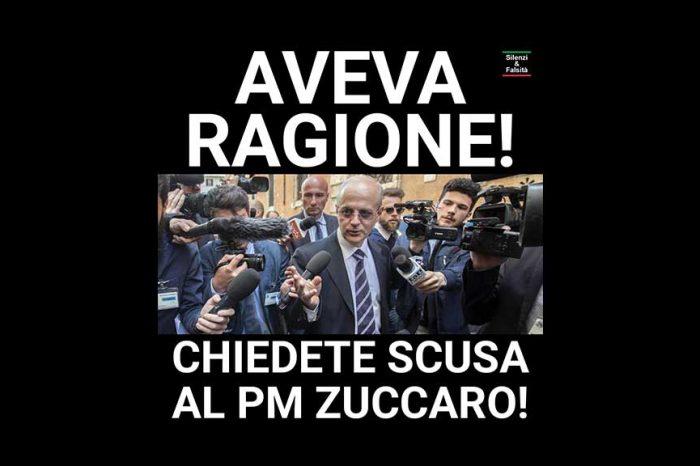 Chiedete scusa al pm Zuccaro
