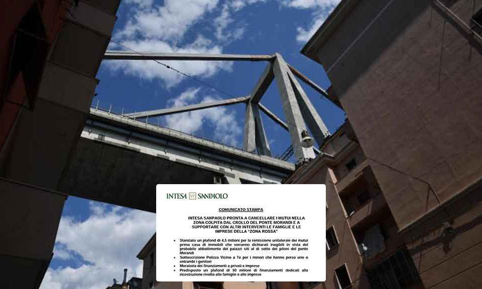 Intesa SanPaolo cancella mutui su immobili inagibili dopo crollo Genova