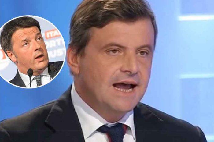 Calenda: 'Renzi ha fatto la sua stagione politica, è un pezzo della storia e deve diventare storia'
