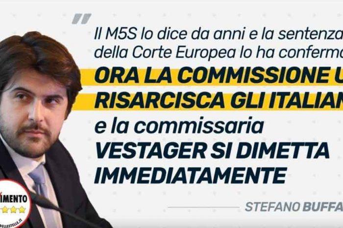Buffagni (M5S): «La Commissione Europea ora deve risarcire i risparmiatori italiani. Avevamo ragione noi del M5S»