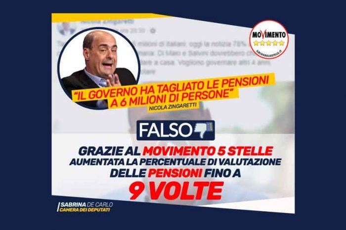 Zingaretti: 'Il governo ha tagliato le pensioni a 6 milioni di persone'. De Carlo (M5S): 'Falso, basta menzogne'