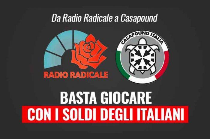 M5S: «Da Radio Radicale a Casapound, basta 'giocare' con i soldi degli italiani»